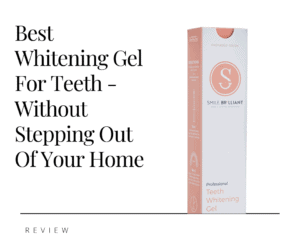 Best Whitening Gel For Teeth