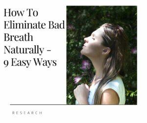 How to Eliminate Bad Breath Naturally
