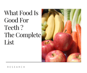 What Food is Good For Teeth?