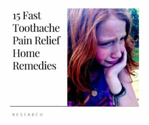 15 Fast Toothache Pain Relief Home Remedies