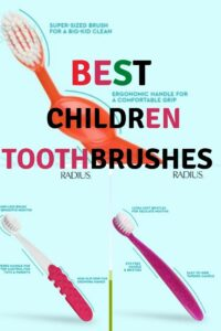 Best Toothbrushes for Children
