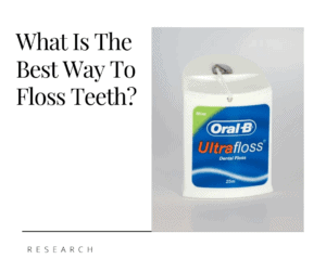 What is The Best Way to Floss Teeth?